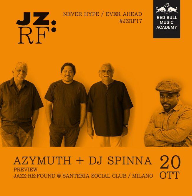 JZRF Azymuth+Dj Spinna - 20 Ottobre - Santeria