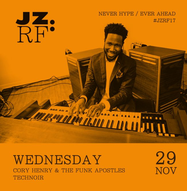 JZRF Cory Henry & The Funk Apostles Mercoledì 29 Novembre 2017